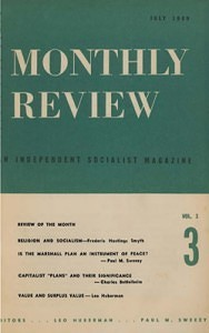 Monthly Review Volume 1, Number 3 (July 1949)
