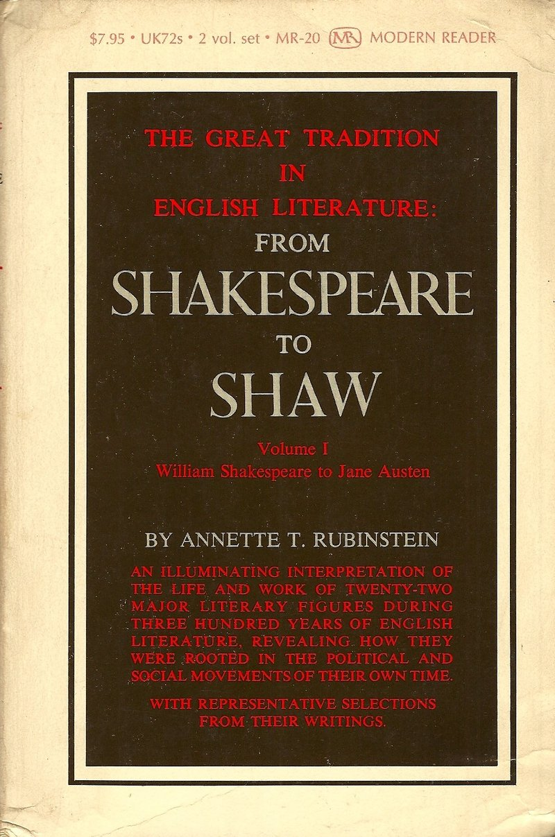 The Great Tradition in English Literature: From Shakespeare to Shaw