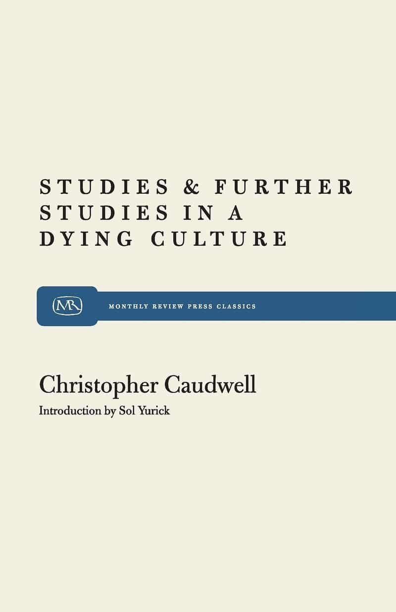Studies and Further Studies in a Dying Culture