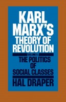 Karl Marx's Theory of Revolution, Vol II