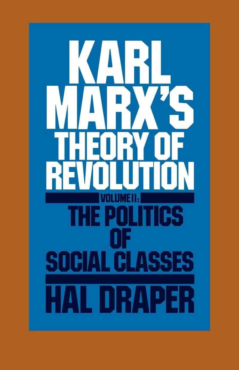 Karl Marx's Theory of Revolution, Vol II