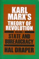 35% Off June Book of the Month! Karl Marx's Theory of Revolution, Vol I: State and Bureaucracy by Hal Draper