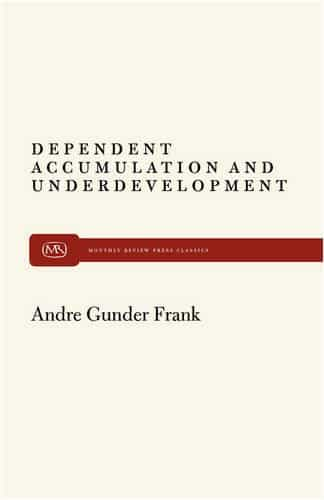 Dependent Accumulation and Underdevelopment