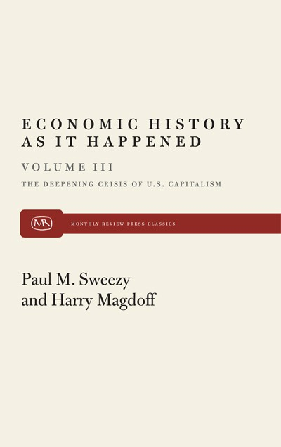 Economic History As It Happened (Vol III)