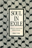 Soul In Exile: Lives of a Palestinian Revolutionary