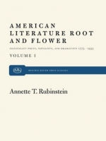 American Literature Root and Flower, Vol. I