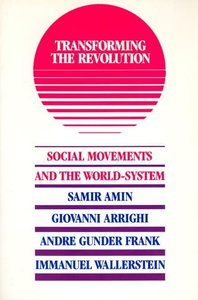 Transforming the Revolution