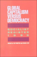 Socialist Register 1999: Global Capitalism Versus Democracy