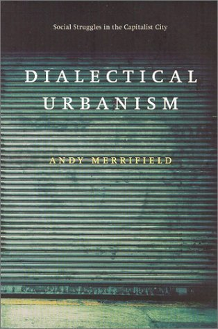 Dialectical Urbanism