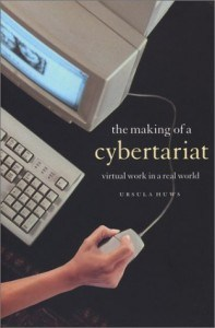 The Making of a Cybertariat