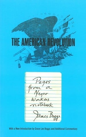 The American Revolution: Pages from a Negro Worker's Notebook