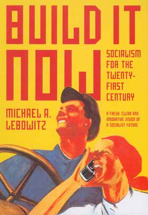 Build It Now: Socialism for the 21st Century