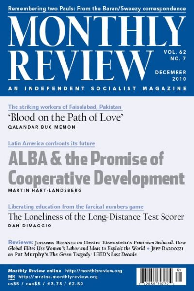 Monthly Review Volume 62, Number 7 (December 2010)