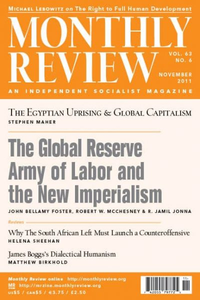 Monthly Review Volume 63, Number 6 (November 2011) 1