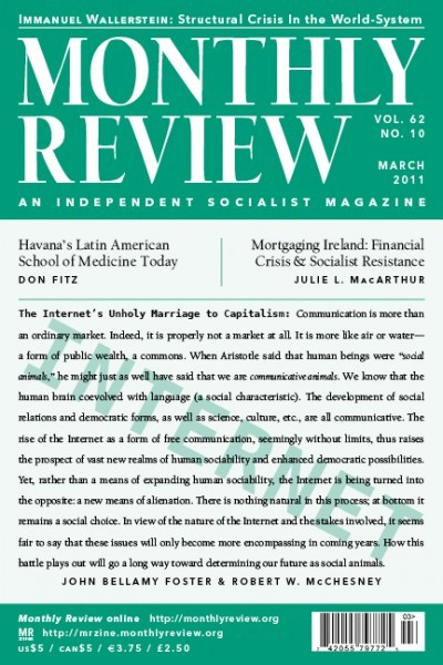 Monthly Review Volume 62, Number 10 (March 2011)