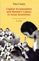"""An important contribution to knowledge by providing a theoretical framework for analyzing the changing nature of women's paid work in Asia."" —Swasti Mitter, author, Common Fate, Common Bond"