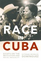 35% Off July Book of the Month! Race in Cuba by Esteban Morales Domínguez