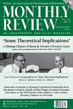 Monthly Review Volume 64, Number 3 (July-August 2012)
