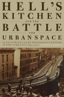 """A fascinating history of an important historic neighborhood and a provocative analysis of the ways in which interest groups vie for control of urban geography."" —Tyler Anbinder, author, Five Points"