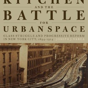 Hell's Kitchen and the Battle for Urban Space