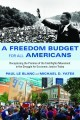 """An excellent and long overdue chronicle of the Freedom Budget ... a wondrous story told with compassion and clarity.""