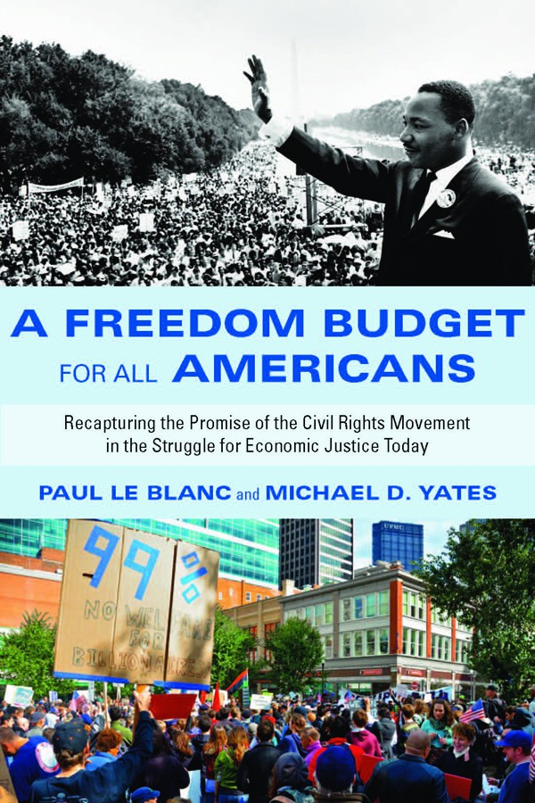 A Freedom Budget for All Americans by Paul LeBlanc and Michael D. Yates
