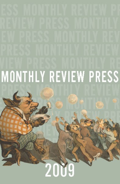 2009 Monthly Review Press Catalog