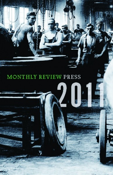 2011 Monthly Review Press Catalog