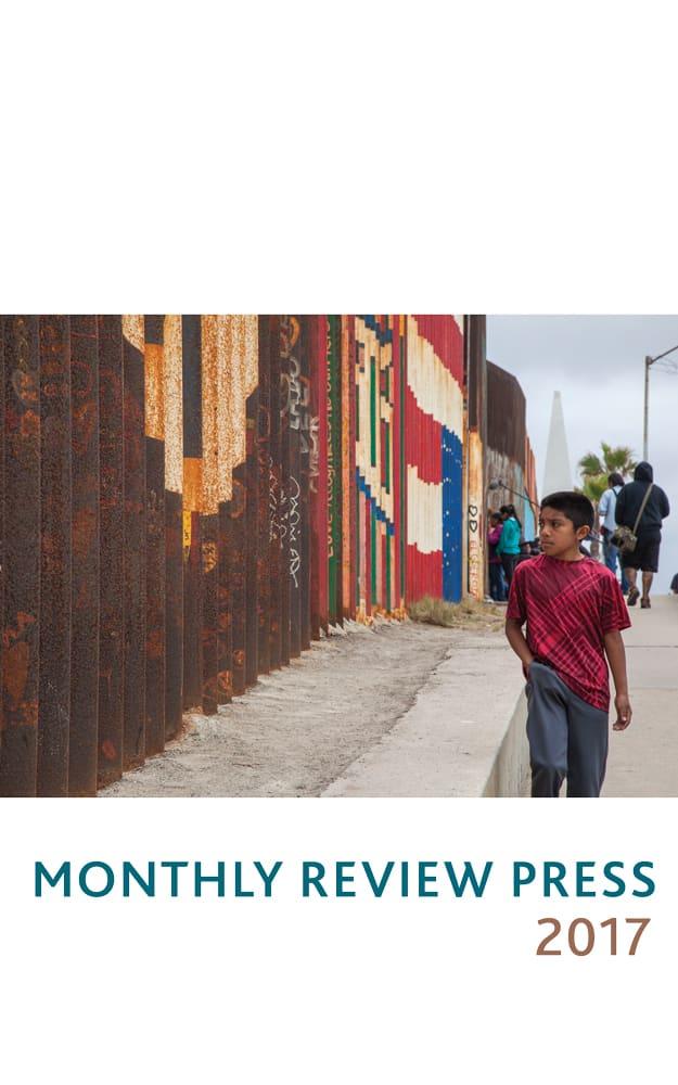 1d5747bb82709e 2017 Monthly Review Press Catalog