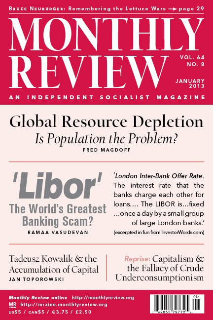 Monthly Review Volume 64, Number 8 (January 2013)