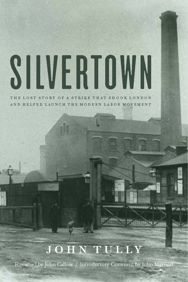 Silvertown by John Tully
