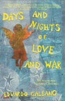 35% off MayBook of the Month!Eduardo Galeano's Days and Nights of Love and War