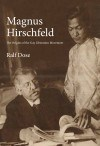 Magnus Hirschfeld by Ralf Dose