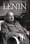 Reconstructing Lenin by Tamás Krausz