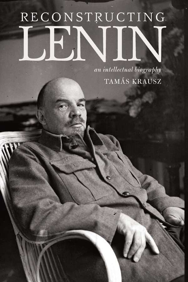 Reconstructing Lenin by Tamas Krausz