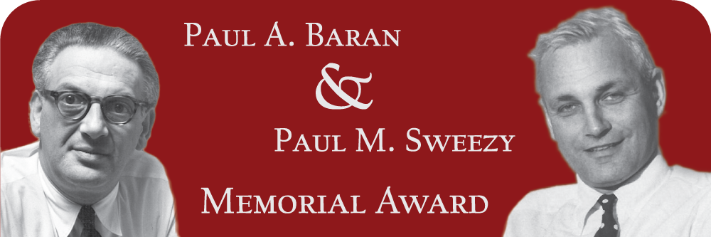 Paul M. Sweezy and Paul A. Baran Memorial Award