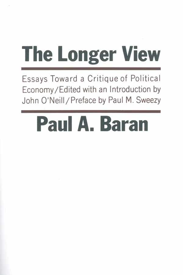 The Longer View by Paul Baran