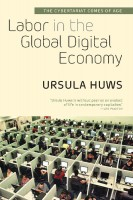 Labor in the Global Digital Economy reviewed in The Progressive Populist