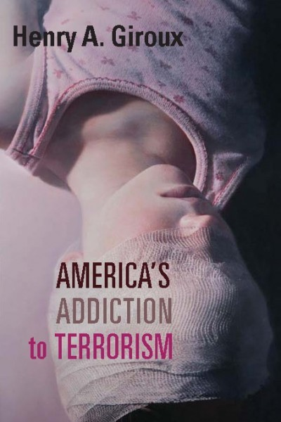 Americas Addiction to Terrorism