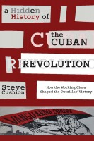 A Hidden History of the Cuban Revolution