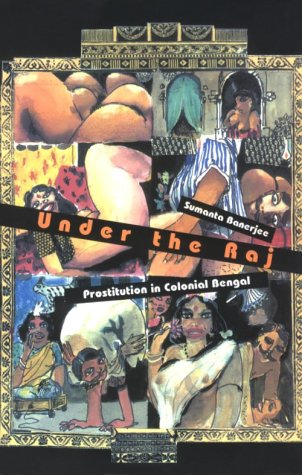 Under the Raj: Prostitution in Colonial Bengal