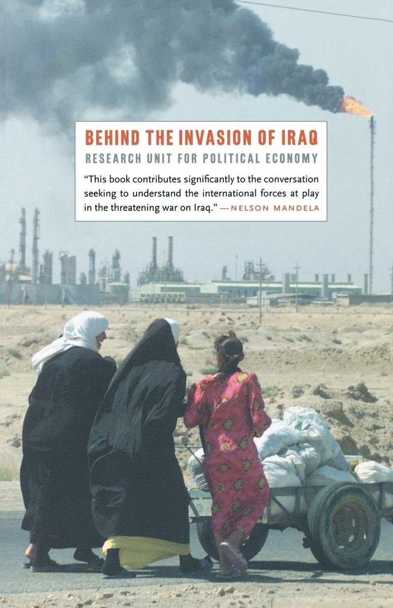 Behind the Invasion of Iraq