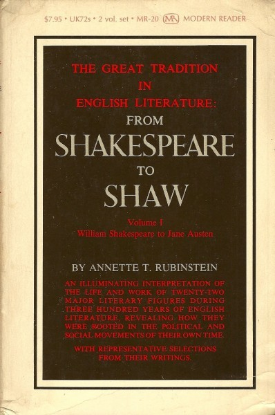 The Great Tradition in English Literature From Shakespeare to Shaw, Vol. 1