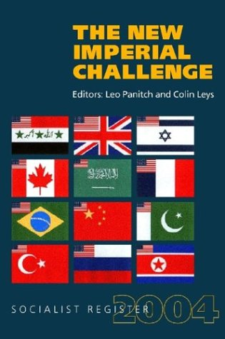 Socialist Register 2004: The New Imperial Challenge