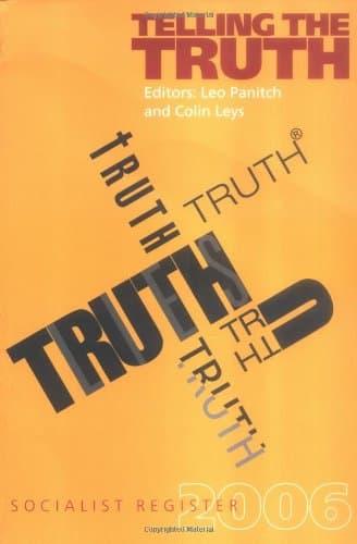 Socialist Register 2006: Telling the Truth