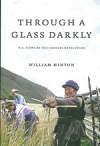 Through a Glass Darkly: U.S. Views of the Chinese Revolution