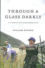 Through a Glass Darkly: U.S. Views of the Chinese Revolution