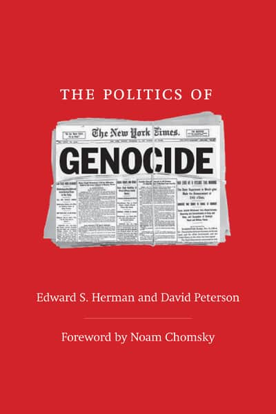 The Politics of Genocide: Foreword by Noam Chomsky