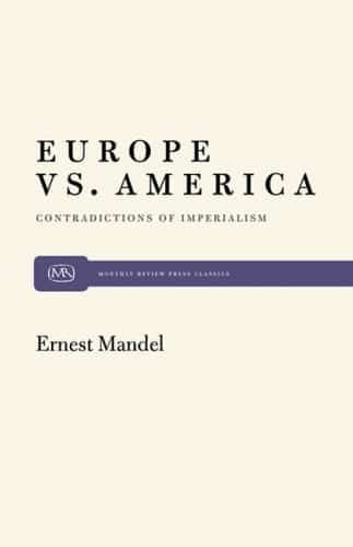 Europe vs. America: Contradictions of Imperialism