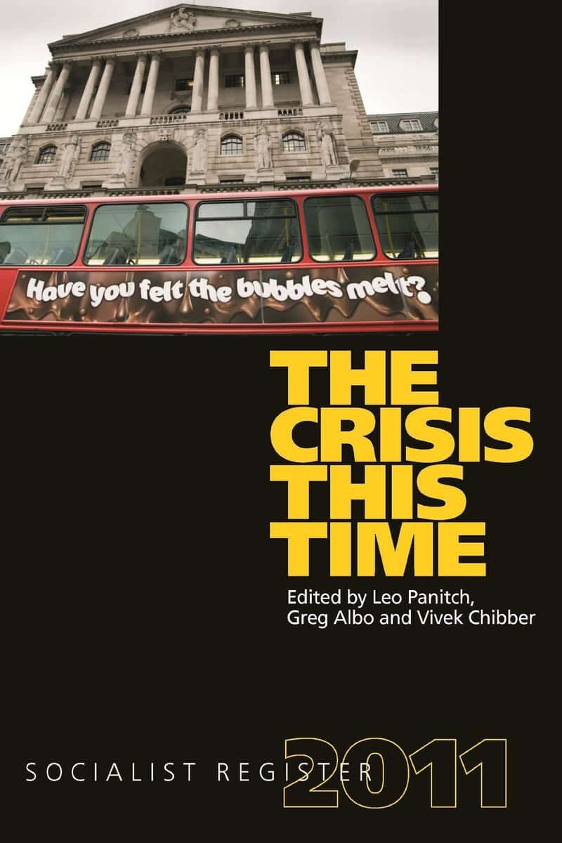 Socialist Register 2011: The Crisis This Time